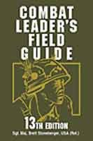 Combat Leader's Field Guide, 13th Edition